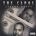 The Capos Street Money (Parental Advisory)