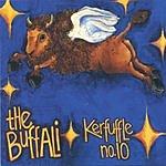 The Buffali Kerfuffle No.10