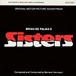 Bernard Herrmann Sisters: Original Motion Picture Soundtrack