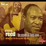 Jimmy Reed The Essential Boss Man: The Very Best Of The Vee-Jay Years, 1953-1966