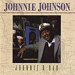 Johnnie Johnson Johnnie B. Bad