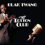 Blak Twang The Rotton Club (Parental Advisory)