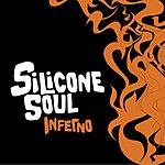 Silicone Soul Inferno (Single)