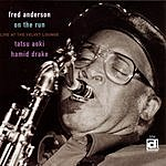 Fred Anderson Quartet On The Run: Live At The Velvet Lounge