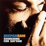 Deepak Ram Searching For Satyam