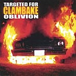 Clambake Targeted For Oblivion
