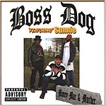 Boss Dog Money Mac & Murder (Parental Advisory)