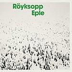 Röyksopp Eple (Single)