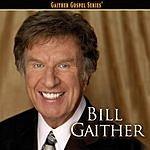 Bill Gaither Bill Gaither