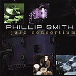 Phillip Smith Jazz Consortium