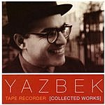 David Yazbek Tape Recorder (Collected Works)
