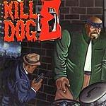 Scotty Hard The Return Of Kill Dog E