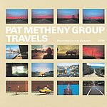 Pat Metheny Group Travels (Live)