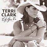 Terri Clark Life Goes On