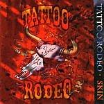 Tattoo Rodeo Skin
