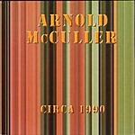 Arnold McCuller Circa 1990