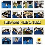 Richy Pitch Live At Home