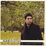Alex Nackman A Boy Who Thought He Knew