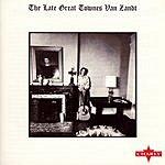 Townes Van Zandt The Late Great Townes Van Zandt