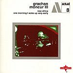 Grachan Moncur III New Africa/One Morning I Woke Up Very Early