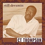 CT Thompson Still Dreaming