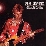 Dave Edmunds Alive & Pickin'