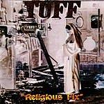 Tuff Religious Fix