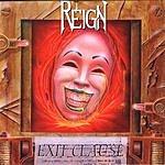 Reign Exit Clause