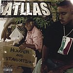 Atllas Hunger And Starvation (Parental Advisory)
