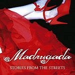 Madrugada Stories From The Streets (Ringtone)