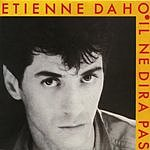 Etienne Daho Il Ne Dira Pas (Single Edit)