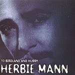 Herbie Mann To Birdland And Hurray