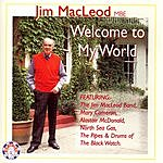 Jim MacLeod & His Band Welcome To My World