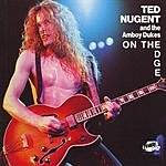 Ted Nugent & The Amboy Dukes On The Edge