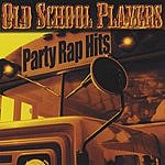 Old School Players Party Rap Hits