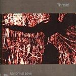 Thread Abnormal Love