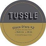 Tussle Disco D'Oro (Single)