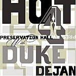 Preservation Hall Jazz Band Preservation Hall Hot 4 With Duke Dejan