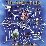 Walkin' Jim Stoltz The Web Of Life