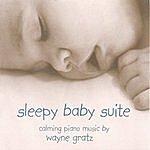 Wayne Gratz Sleepy Baby Suite