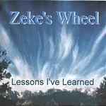 Zeke's Wheel Lessons I've Learned