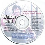 Walker Ikard I'm Gonna Write A Song About Mama