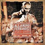 Alejandro Fernandez Mexico Madrid: En Directo Y Sin Escalas