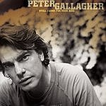 Peter Gallagher Still I Long For Your Kiss