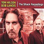 Tom Wilson The Shack Recordings