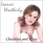 Leanne Weatherly Chocolate And Roses