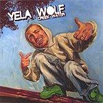 YelaWolf CreekWater