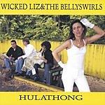 Wicked Liz & The Bellyswirls Hulathong