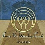 Enter The Worship Circle Third Circle
