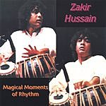 Zakir Hussain Magical Moments Of Rhythm